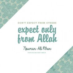 islamic-art-and-quotes:  Nouman Ali Khan From the collection: IslamicArtDB » Nouman Ali Khan Quotes (38 artworks)