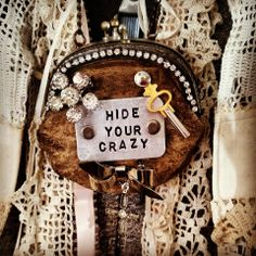 """Handmade vintage coin purse necklace by Gypsy Soul Revival! But I think it should say, """"Celebrate your crazy. Funky Jewelry, Fabric Jewelry, I Love Jewelry, Jewelry Crafts, Jewelry Art, Beaded Jewelry, Vintage Jewelry, Handmade Jewelry, Jewelry Making"""