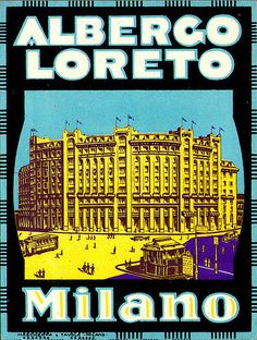 Milano: Albergo Loreto - Etichette da valigia
