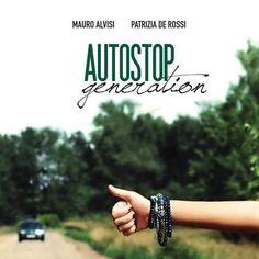 #Motori: #AMbooks Libri di auto e moto   Generazione Autostop da  (link: http://ift.tt/24KkLQB )