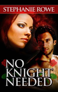 ☆ No Knight Needed: Ever After - Book 1 - By Stephanie Rowe ☆