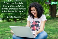 """""""I just completed the first unit in Module 1, Intro to Entrepreneurship. It has been a lot of fun!"""" -Krista, France. #testimonial #MOOC #entrepreneurship"""