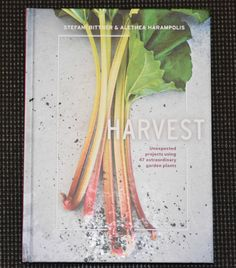 Harvest, Book about using things in your garden in unexpected ways #bookreview
