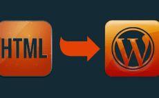 convert your HTML website to wordpress