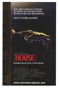 House  (1986) horror-comedy-fantasy saw this one with my 6 year old daughter