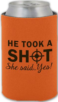 He took a shot, she said...yes! Can Coolers #favors #koozies