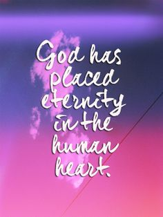 God has placed eternity in the human heart. In Paradise, eternity will become reality! Ecclesiastes 3:11; Psalm 37:10,11,29,34; Rev. 21:3,4; Isaiah 65:17, 21-25, Matthew 5:5