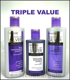 Touch of Silver Shampoo, Conditioner & Twice A Week Brightening Shampoo (spent a fortune on hair care - this stuff is cheap & the best I've found - for me anyway). The Brightening Shampoo has worked a miracle - good colour - no frizz!