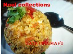 Noel Collections: Oats Upma