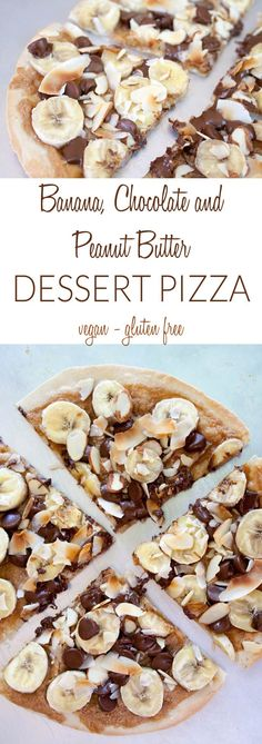 Banana, Chocolate and Peanut Butter Dessert Pizza (vegan, gluten free) - This quick and easy recipe is healthy and satisfying! Made with a brown rice tortilla.