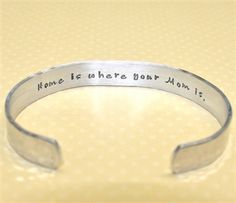 """A beautiful gift for your mother, this handmade cuff bracelet comes adorned on the inside of the bracelet with """"Home is Where Your Mom Is"""" and a heart on the outside. Great Mothers Day Gifts, Perfect Mother's Day Gift, Mom, Heart, Bracelets, Silver, Handmade, Beautiful, Jewelry"""