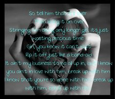 Break Up With Him ~ Old Dominion