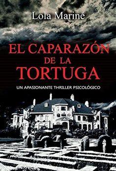 El caparazón de la tortuga de Lola Mariné, http://www.amazon.es/dp/B010OSJS0K/ref=cm_sw_r_pi_dp_YjXXvb16XT6AM