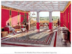 reconstruction of a wealthy priest's home in the Upper City of Jerusalem ~ Balage Balogh