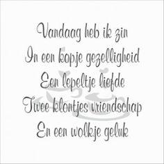 Vandaag heb ik zin in een kopje gezelligheid, een lepeltje liefde, twee klontjes vriendschap en een wolkje geluk. ♥ ℳ ♥