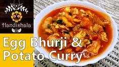 Egg Bhurji & Potato curry is very easy and delicious Indian recipe.We made this Egg Bhurji Curry with the combination of chopped onion, Gonger garlic paste, tomato,boiled potato and egg. You can have this curry with Paratha and Roti.