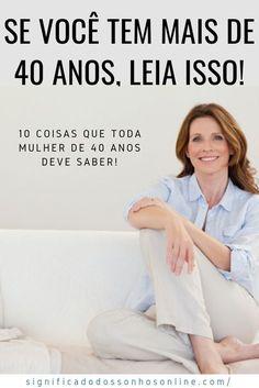 10 Coisas Que Toda Mulher De 40 Anos Deve Saber Message Quotes, Zen, Album, Wise Words, Life Is Good, Insight, Coaching, Poems, Stress