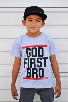 "God First Bro for Kids! Inspired by Matthew 6:33 ""But seek first the kingdom of God and his righteousness, and all these things will be added to you."" Model Lukie is 50 inches tall wearing a Small Youth"