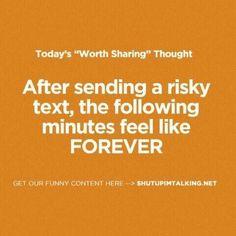 After sending a risky text