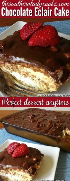 Chocolate eclair cake is wonderful for any occasion and an easy, delicious cake to make. #cake #chocolate #eclair #easyrecipe #recipes #holidays #delicious #pudding #dessert