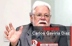 Falleció Carlos Gaviria Díaz en Bogotá [http://www.proclamadelcauca.com/2015/04/fallecio-carlos-gaviria-diaz-en-bogota.html]