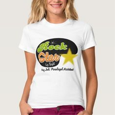 Rock Star By Night - Day Job Paralegal Assistant Tee T Shirt, Hoodie Sweatshirt