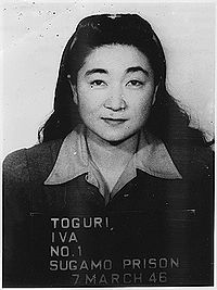 """'Tokyo Rose' - Born in Los Angeles to Japanese immigrants, Iva Toguri D'Aquino moved to Japan and worked on the English-language propaganda broadcast show """"Zero Hour"""" transmitted by Radio Tokyo to Allied soldiers in the South Pacific during World War II.The intent of these broadcasts was to disrupt the morale of Allied forces listening to the broadcast. In 1949, she was convicted of high treason and sentenced to 10 years in prison."""