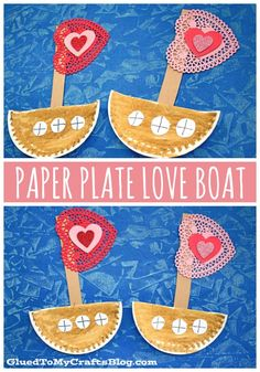 Paper Plate Valentine Love Boat - Kid Craft Idea For Valentine's Day Valentines For Kids, Valentine Day Crafts, Boat Crafts, Valentine's Day Crafts For Kids, Love Boat, Cool Boats, Glue Crafts, Paper Plates, Your Child