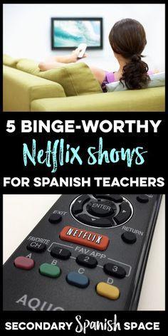 5 Binge-worthy Netflix Shows for Spanish Teachers   Secondary Spanish Space