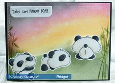 Take Care Panda Bear Whimsy Stamps, Animal Cards, Take Care, Panda Bear, Card Ideas, Snoopy, Canvas, Paper, Card Crafts
