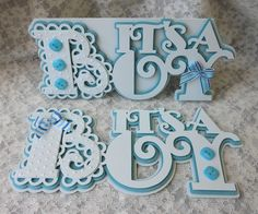 It's a Boy scalloped card, designed and cut on silhouette cameo