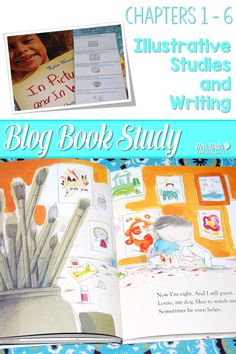 Writers workshop illustrative studies! In Pictures and in Words Chapters 1-6 with mentor texts ideas to teach writing to kindergarten and first-grade students. via @deedee_wills