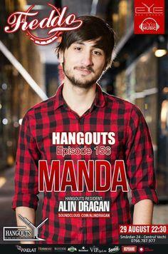 HANGOUTS...de luni pana marti... Dj. MANDA & Dj. Dragan Alin la Freddo Bar & Lounge #Hangouts  #eyebaragency #eyemusic ##freddo #dj #MANDA #AlinDragan
