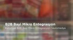 B2B Bayi Mikro Entegrasyon http://www.euromedya.com/