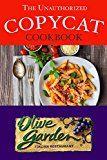 Free Kindle Book -   The Unauthorized Copycat Cookbook: Olive Garden Italian Restaurant