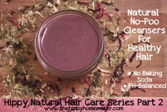 Natural No-Poo Cleansers for Healthy Hair