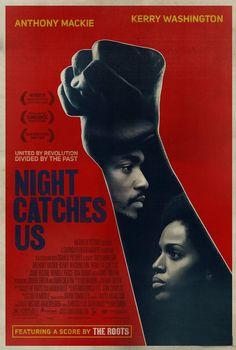 Night Catches Us 2010 - Tanya Hamilton. to watch