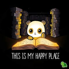 Draw Anime My Happy Place T-Shirt TeeTurtle - Get the black My Happy Place t-shirt only at TeeTurtle Exclusive graphic designs on super soft cotton tees Cute Animal Drawings, Cute Drawings, I Love Books, Good Books, Images Kawaii, Cute Panda, Panda Panda, Happy Panda, Panda Bears