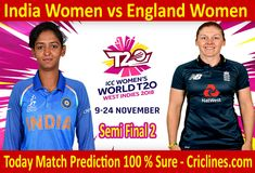 We provide 100 % sure today cricket match prediction tips by raja babu. Who will win today match INDW vs ENGW. Live score with ball by ball update. Live Cricket, Cricket Match, Who Will Win, Semi Final, Finals, England, India, Tips, Free