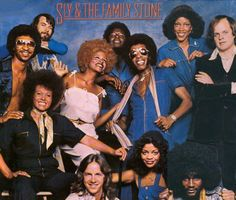 Sly and the Family Stone!