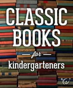 Six classic books to get your kindergartener hooked on reading. #reading