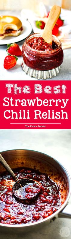 The Best Strawberry Chilli Relish - Sweet strawberries with a kick of spice and fruity tanginess. Make it as a thick relish spread, or a sauce and can be used as anything from a spread to a BBQ sauce! via @theflavorbender