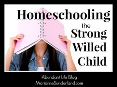 This is the best resource I have found for teaching a strong-willed child (aka my judah) love the exercise ball idea! Homeschooling the Strong Willed Child