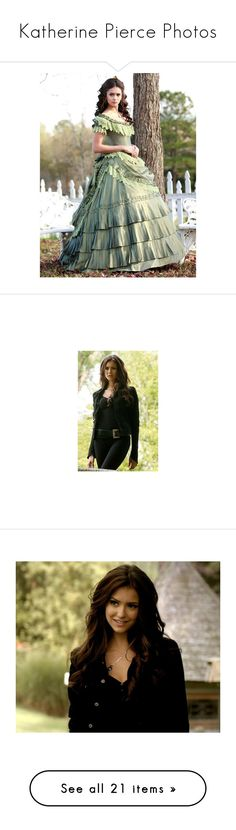 """Katherine Pierce Photos"" by audrey-hunt22 ❤ liked on Polyvore featuring nina dobrev, dresses, home, home decor, people, vampire diaries, hair, pictures, tvd and the vampire diaries"