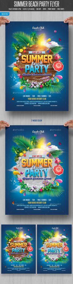Summer Beach Party Flyer Tempalte. Download: http://graphicriver.net/item/summer-beach-party/10880683?ref=ksioks