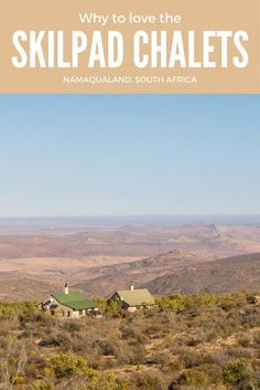 There are just four chalets in the Skilpad section of the Namaqua National Park near Kamieskroon in South Africa, but lots of reasons to love them. Kruger National Park, National Parks, Places To Travel, Places To Go, All About Africa, Wildlife Safari, Slow Travel, Travel Info, Africa Travel