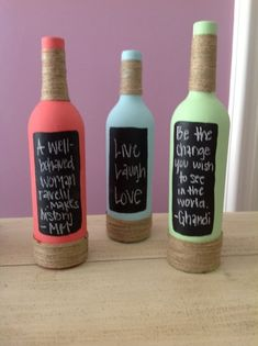 Painted wine bottles, add some twine and chalk board paint to add your own inspiration. cute for deco! Recycled Wine Bottles, Painted Wine Bottles, Wine Bottle Crafts, Liquor Bottles, Bottles And Jars, Glass Bottles, Diy Bottle, Decorated Bottles, Empty Bottles