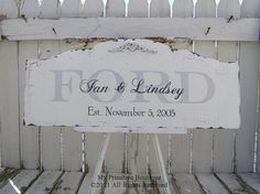 I've been looking for a shabby chic Family Name/Established sign. LOVE IT!!  {MyPrimitiveBoutique}  etsy.com