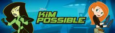 All the Kim Possible shows!! Amazing!
