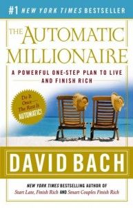 The Automatic Millionaire by David Bach 1 of 10 best financial books!